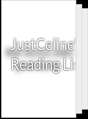 JustCeline's Reading List