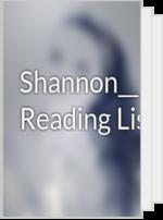 Shannon__Renae__'s Reading List