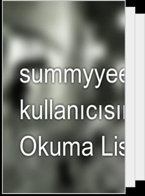 summyyee kullanıcısının Okuma Listesi