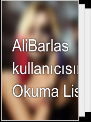 AliBarlas kullanıcısının Okuma Listesi