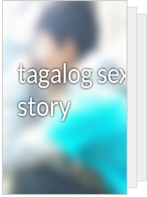 Tagalog sex story