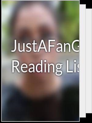 JustAFanGirlK's Reading List