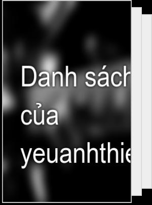Danh sách đọc của yeuanhthiemkho