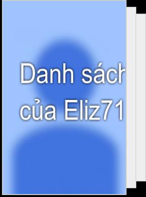 Danh sách đọc của Eliz715