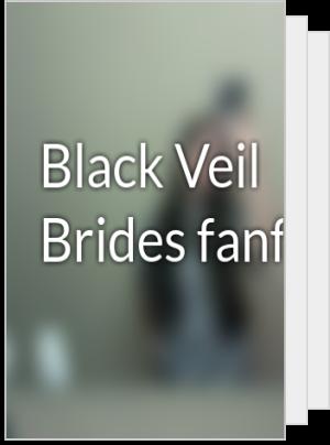 Black Veil Brides fanfics