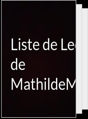Liste de Lecture de MathildeMrt24