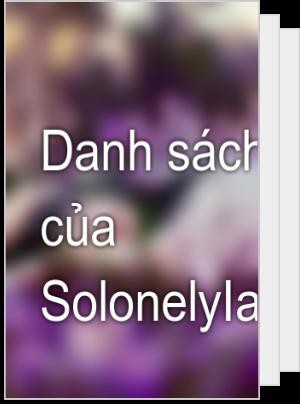 Danh sách đọc của SolonelyIam9