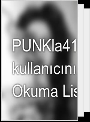 PUNKla41 adlı kullanıcının Okuma Listesi