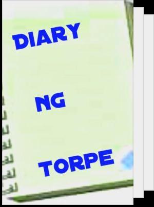 Diary ng Torpe