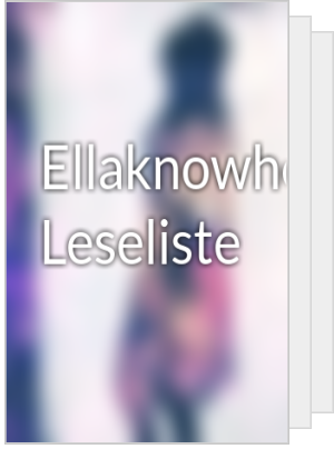 Ellaknowhow's Leseliste