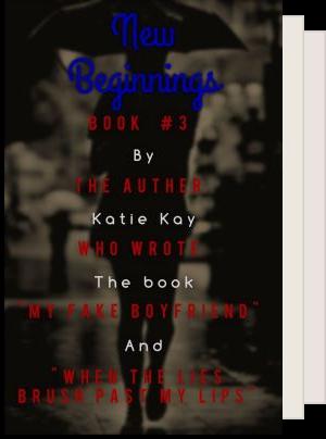 My fake Boyfriend Series By Katie Kay or Kay_Turner15