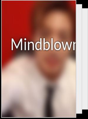 Mindblown