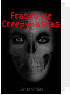 Frases creepypastas