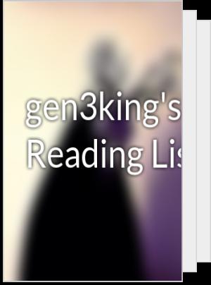gen3king's Reading List