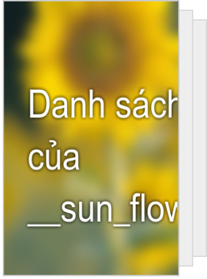Danh sách đọc của __sun_flower__