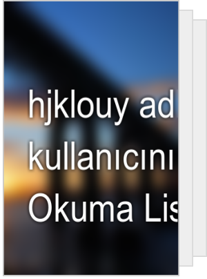 hjklouy adlı kullanıcının Okuma Listesi