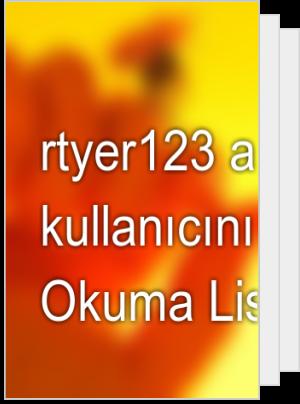 rtyer123 adlı kullanıcının Okuma Listesi
