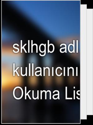 sklhgb adlı kullanıcının Okuma Listesi