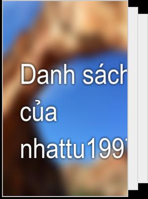 Danh sách đọc của nhattu1997