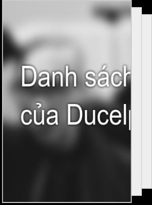 Danh sách đọc của Ducelpmis