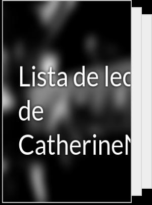 Lista de lectura de CatherineN1987