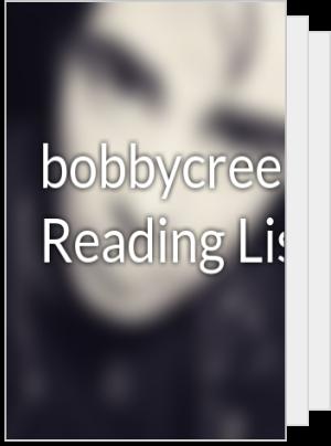 bobbycreepy's Reading List