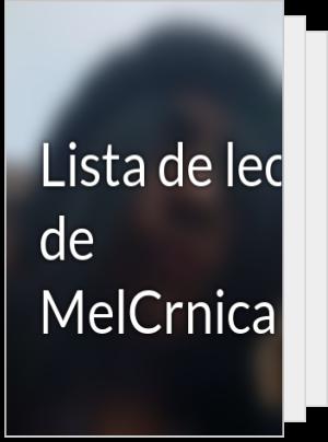 Lista de lectura de MelCrnicaRuiz