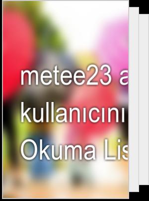 metee23 adlı kullanıcının Okuma Listesi