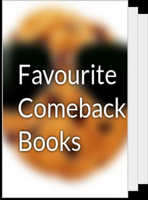Favourite Comeback Books