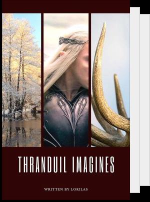 Thranduil x Reader - Lockette_H - Wattpad