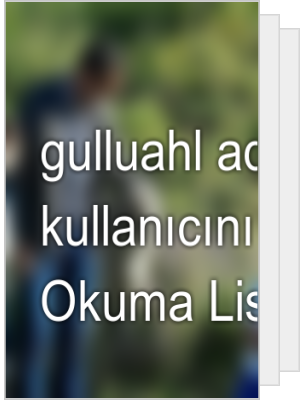 gulluahl adlı kullanıcının Okuma Listesi