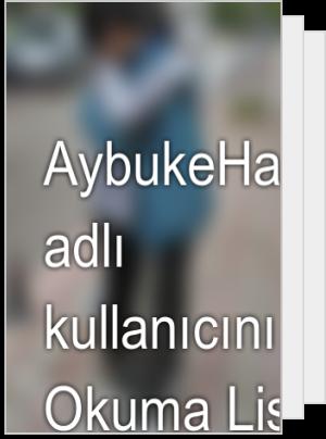 AybukeHaner1 adlı kullanıcının Okuma Listesi