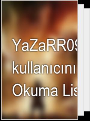 YaZaRR09 adlı kullanıcının Okuma Listesi