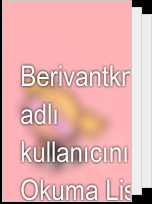 Berivantkn888 adlı kullanıcının Okuma Listesi