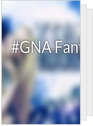 #GNA Fanfic ?