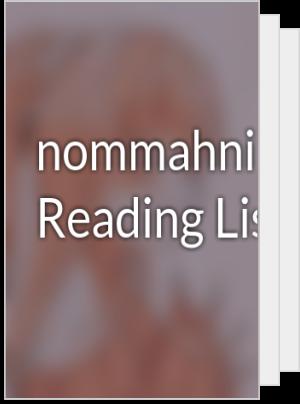 nommahnire's Reading List