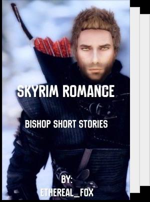 Skyrim // Skyrim Romance