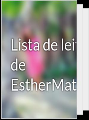 Lista de leituras de EstherMatosdeSouza9