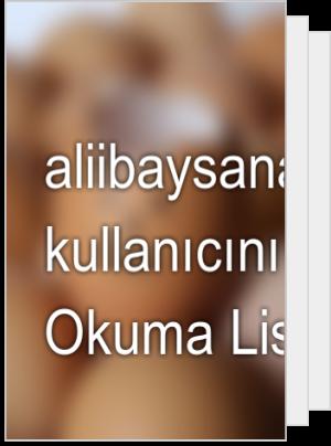 aliibaysana adlı kullanıcının Okuma Listesi