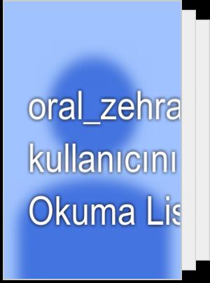 oral_zehra adlı kullanıcının Okuma Listesi