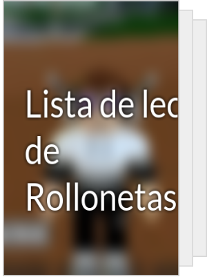 Lista de lectura de Rollonetas999