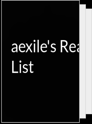 aexile's Reading List