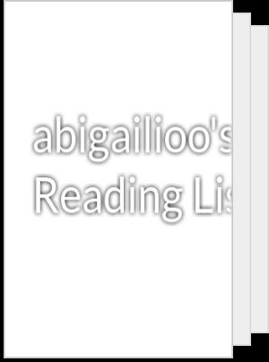 abigailioo's Reading List