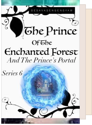 The Prince Of The Enchanted Forest (Series 1-8)