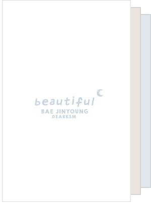 ー beautiful 、
