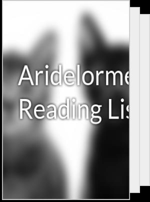 Aridelorme's Reading List