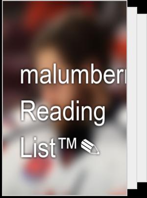malumberry's Reading List™✎