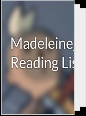 Madeleine_Graves's Reading List