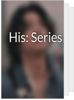 His: Series