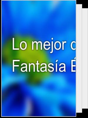 Lo mejor de Fantasía Épica